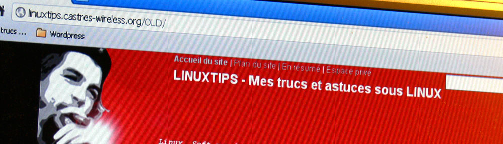 Linuxtips – Mes trucs et astuces LINUX